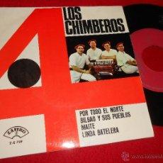 Discos de vinilo: LOS 4 CUATRO CHIMBEROS POR TODO EL NORTE/BILBAO Y SUS PUEBLOS/MAITE/LINDA BATELERA EP 1966 ZAFIRO. Lote 49204566