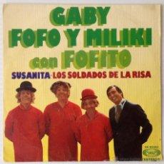 Discos de vinilo: GABI, FOFÓ Y MILIKI CON FOFITO. SUSANITA, LOS SOLDADOS DE LA RISA. MOVIEPLAY, 1975. Lote 49205478