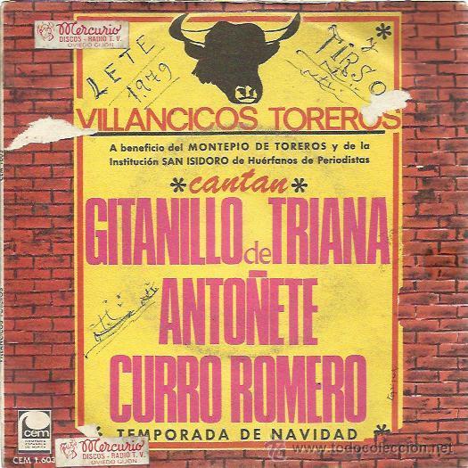 VILLANCICOS TOREROS SG CEM 1967 CANTAN CURRO ROMERO/ ANTOÑETE/ GITANILLO DE TRIANA (Música - Discos - Singles Vinilo - Flamenco, Canción española y Cuplé)