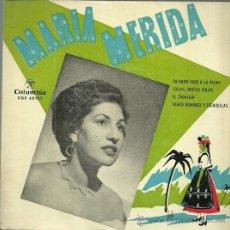 Discos de vinilo: MARIA MERIDA (CANCIONES CANARIAS) EP SELLO COLUMBIA AÑO 1958. Lote 172171872
