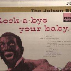 Discos de vinilo: LP-AL JOLSON ROCK A BYE YOUR BABY DECCA 79035-USA 1957. Lote 49218963