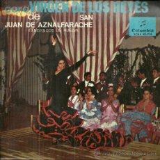Discos de vinilo: CORO VIRGEN DE LOS REYES DE SAN JUAN DE ANALFARACHE EP SELLO COLUMBIA AÑO 1965 FANDANGOS DE HUELVA. Lote 49219877