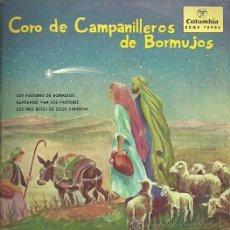 Discos de vinilo: CORO DE CAMPANILLEROS DE BORMUJOS EP SELLO COLUMBIA AÑO 1958 VILLANCICOS. Lote 49219900
