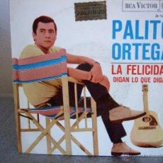 Discos de vinilo: PALITO ORTEGA - LA FELICIDAD - SINGLE RCA VICTOR - 3-10217 - ESPAÑA 1967. Lote 49226177
