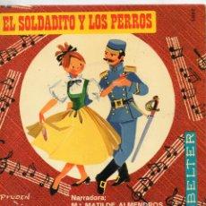 Discos de vinilo: CUENTO - NARRADORA: Mª MATILDE ALMENDROS, EP, EL SOLDADITO Y LOS PERROS + 1, AÑO 1969. Lote 49231922