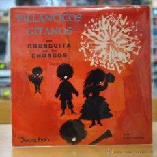 Discos de vinilo: CHUNGUITA CON LOS CHUNGOS - VILLANCICOS GITANOS - EP. Lote 49233759