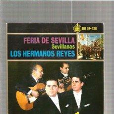 Discos de vinilo: FERIA DE SEVILLA HERMANOS REYES. Lote 49241662