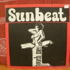 Discos de vinilo: SUNBEAT - TOUCH ME / SUBTERFUGE RECORDS. Lote 49241690