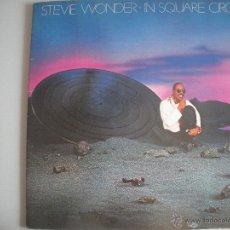 Discos de vinilo: MAGNIFICO LP DE - STEVIE WONDER - IN SQUARE - CIRCLE -. Lote 49256987