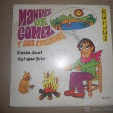 Discos de vinilo: MANUEL DE GOMEZ Y SUS CANSADOS (SN) COSTA AZUL AÑO 1969. Lote 49260393