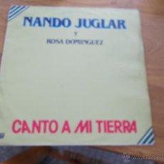 Discos de vinil: NANDO JUGLAR Y ROSA DOMINGUEZ. Lote 49260718