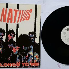Discos de vinilo: THE NATIVOS - SHE BELONGS TO ME (MINI LP 1986). Lote 49261115