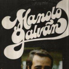 Discos de vinilo: RARISIMO LP DE MANOLO GALVAN , PRODUCIDO POR JUAN PARDO . Lote 49264170