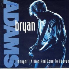 Disques de vinyle: BRYAN ADAMS / THOUGHT I'D DIED AND GONE TO HEAVEN / SOMEBOY (SINGLE 1992). Lote 49266253