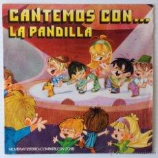 Discos de vinilo: LA PANDILLA. CANTEMOS CON... LA PANDILLA. MOVIE PLAY. Lote 49267036