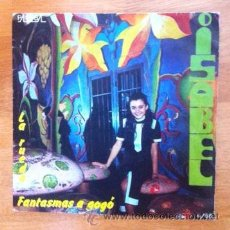 Discos de vinilo: ISABEL - FANTASMAS A GOGÓ - 1970 . Lote 49273862