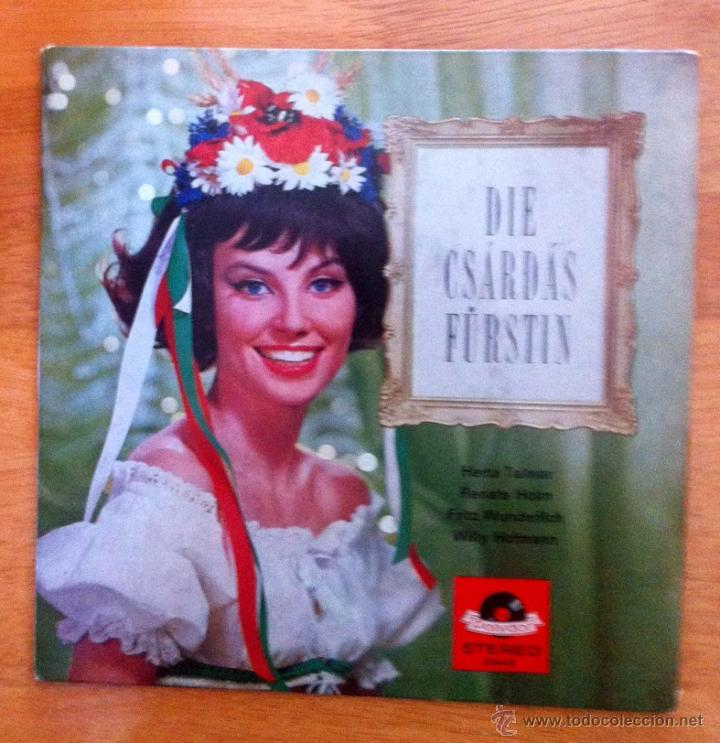 DIE CSÁRDÁS FÜRSTIN - HERTA TALMAR, RENATE HOLM, FIRTZ WUNDERLICH, WILLY HOFMANN (Música - Discos de Vinilo - EPs - Clásica, Ópera, Zarzuela y Marchas)