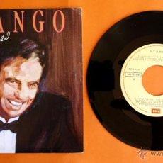 Discos de vinilo: DISCO DE VINILO - DYANGO - CORAZÓN DE BOLERO - CAMINO VERDE, DOS GARDENIAS - . Lote 49278350