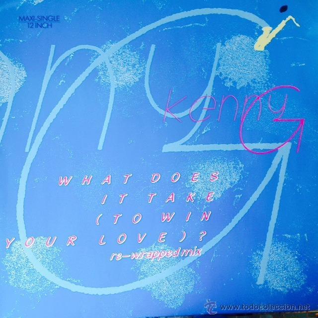 KENNY G - WHAT DOES IT TAKE TO WIN YOUR LOVE . MAXI SINGLE . 1986 ARISTA GERMANY (Música - Discos de Vinilo - Maxi Singles - Jazz, Jazz-Rock, Blues y R&B)