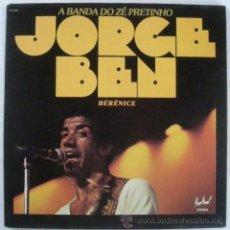 Discos de vinilo: JORGE BEN ?– A BANDA DO ZÉ PRETINHO, LP, RARE SPAIN. Lote 49289372