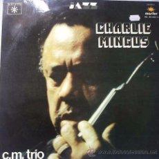 Discos de vinilo: CHARLES MINGUS ?– C.M. TRIO, LP RARE SPAIN. Lote 49289771