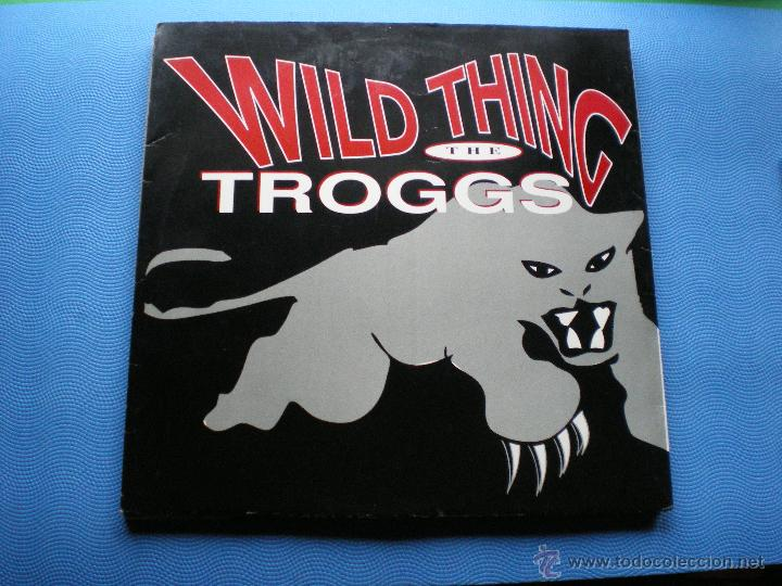 THE TROGGS WILD THING MAXI .GRUPO AÑOS 60 MUY RARA EDICION. PDELUXE (Música - Discos de Vinilo - Maxi Singles - Pop - Rock Extranjero de los 70)