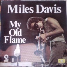 Discos de vinilo: MILES DAVIS ?– MY OLD FLAME. Lote 49291087
