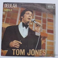Discos de vinilo: TOM JONES. DELILAH. SMILE. DECCA 1967. Lote 49292175