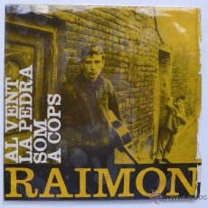 Discos de vinilo: RAIMON. AL VENT. LA PEDRA. SOM. A COPS. EDIGSA. 1962. CON LETRAS Y PUBLICIDAD EDIGSA. Lote 49292626