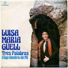 Discos de vinilo: LUISA MARIA GÜELL (RAFAEL FERRO) – TRES PALABRAS – SN PROMO SPAIN 1976 – COLUMBIA MO 1654. Lote 49299243