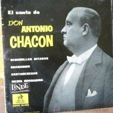 Discos de vinilo: ANTONIO CHACON. Lote 49310217
