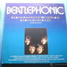 Disques de vinyle: THE ROYAL PHILHARMONIC ORCHESTRA & THE ROYAL CHORAL SOCIETY ( BEATLEPHONIC ) ENGLAND LP33 PEPETO. Lote 49310442