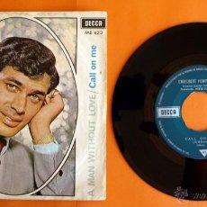 Discos de vinilo: DISCO DE VINILO - ENGELBERT HUMPERDINCK - A MAN WITHOUT LOVE, CALL ON ME -. Lote 49313593