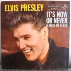 Discos de vinilo: ELVIS PRESLEY: IT'S NOW OR NEVER / A MESS OF BLUES (ORIGINAL USA, 1960) (RCA VICTOR - 47-7777). Lote 49302170