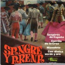 Discos de vinilo: SANGRE Y ARENA - SUSPIROS DE ESPAÑA - EP.. Lote 49318326