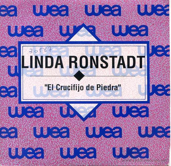 LINDA RONSTADT / EL CRUCIFIJO DE PIEDRA (SINGLE PROMO 1992) (Música - Discos - Singles Vinilo - Country y Folk)