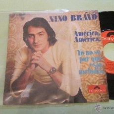 Discos de vinilo: NINO BRAVO: AMERICA, AMERICA . MUY BUEN ESTADO DE CONSERVACION Y FUNCIONANDO. Lote 49326378