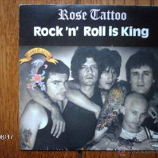 Discos de vinilo: ROSE TATTOO - ROCK´N ´ROLL IS KING + I HAD YOU FIRST. Lote 49329964