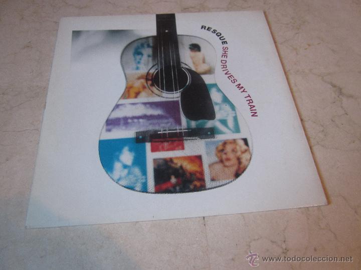 RESQUE - SHE DRIVES MY TRAIN - MUSIDISC 1991 (Música - Discos de Vinilo - Maxi Singles - Pop - Rock Internacional de los 90 a la actualidad)