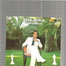 Discos de vinilo: JOSE VELEZ. Lote 49333765