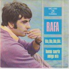 Discos de vinilo: RAFA - BLA, BLA, BLA, BLA. - BUENA SUERTE AMIGA - SG SPAIN 1968 EX / EX. Lote 49338389