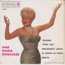 Discos de vinilo: ANA MARIA GONZALEZ - BROADWAY ADIOS - OTRA VEZ - MADRID - EP SPAIN 1963 EX / EX. Lote 49338451
