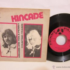 Discos de vinilo: KINCADE - DREAMS ARE TEN A PENNY - COUNTING TRAINS - 1972 - VG+/VG. Lote 49342043