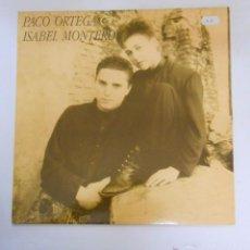 Discos de vinilo: PACO ORTEGA & ISABEL MONTERO - TDKDA8. Lote 43435673