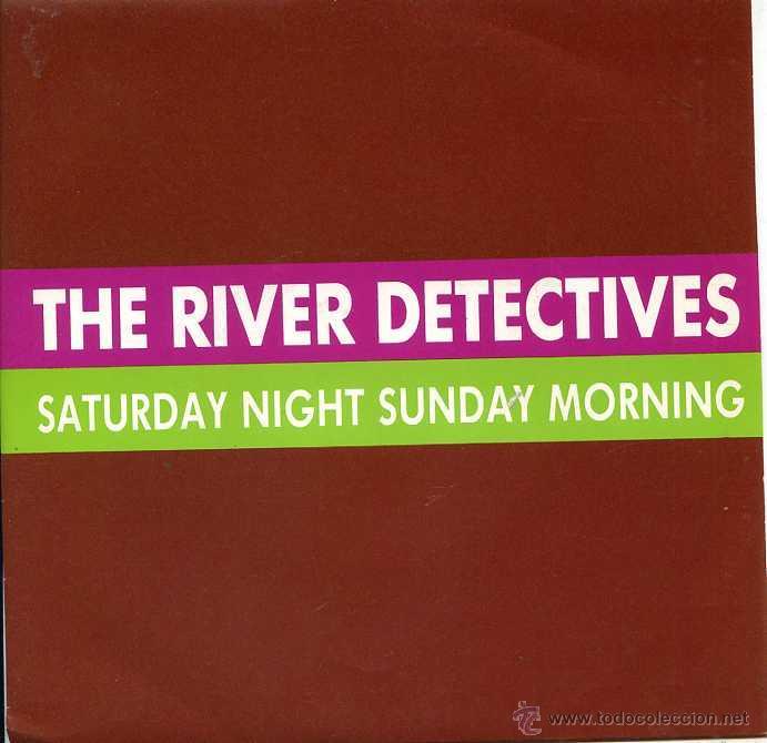 THE RIVER DETECTIVES / SATURDAY NIGHT SUNDAY MORNING (SINGLE PROMO 1989) (Música - Discos de Vinilo - Singles - Pop - Rock Extranjero de los 80)