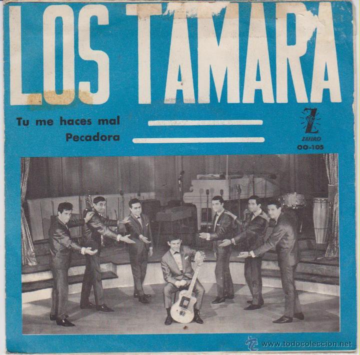 LOS TAMARA - TU ME HACES MAL - PECADORA - SG SPAIN PROMO 1965 VG+ / VG++ (Música - Discos de Vinilo - EPs - Grupos Españoles 50 y 60)