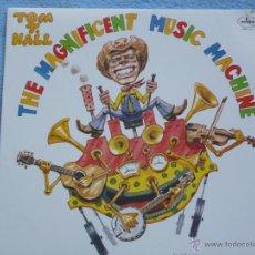 Discos de vinilo: TOM T HALL,THE MAGNIFICENT MUSIC MACHINE EDICION USA DEL 76. Lote 49363409