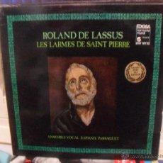 Discos de vinilo: ROLAND DE LASSUS, LES LARMES DE SAINT PIERRE. EDIGSA/HARMONIA MUNDI 1979. Lote 49376184