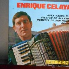 Discos de vinilo: ENRIQUE CELAYA BELTER 1967-JOTA VASCA Nº 1,FIESTA DE ALSASUA/ROMERIA SAN PEDRO,JA-JAI. Lote 49392061