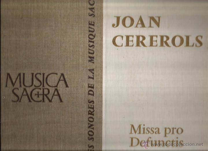 ALBUM LP + LIBRO : JOAN CEREROLS : MISSA PRO DEFUNCTIS ( CAPELLA & ESCOLANIA DE MONTSERRAT ) (Música - Discos - LP Vinilo - Clásica, Ópera, Zarzuela y Marchas)